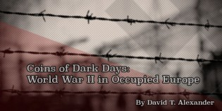 Coins of Dark Days: World War II in Occupied Europe
