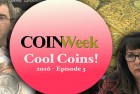 CoinWeek Cool Coins! 2016 Episode 3 – 4K Video