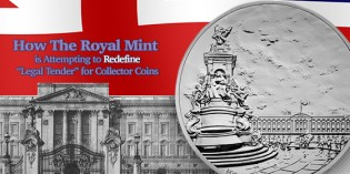 "How The Royal Mint  is Attempting to Redefine ""Legal Tender"" for Collector Coins"