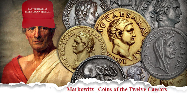 CoinWeek Ancient Coin Series by Mike Markowitz - Coins of the Twelve Caesars