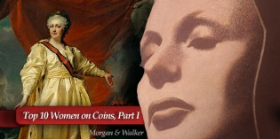Top 10 Women on World Coins, Part 1