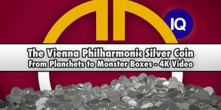CoinWeek IQ: The Vienna Philharmonic Silver Coin: From Planchets to Monster Boxes – 4K Video