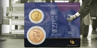 Gerald Ford Presidential $1 Coin & First Spouse Medal Set Avail. April 8
