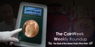CoinWeek Weekly Coin & Currency News Roundup – April 1, 2016