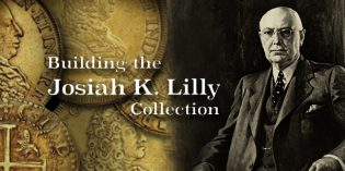 Building a World Class Numismatic Gold Coin Collection: The Josiah K. Lilly Collection, Pt. 1