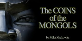 CoinWeek Ancient Coin Series: Coinage of the Mongols