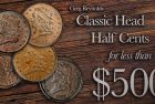 Classic U.S. Coins for less than $500 each, Part 20: Classic Head Half Cents