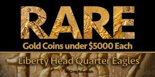 Rare Gold Coins under $5000 Each, Pt. 10: Very Rare Liberty Head Quarter Eagles