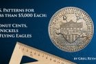 U.S. Coin Patterns for Less than $5,000 Each, Pt. 1: Donut Cents,1¢ Nickels and Flying Eagles