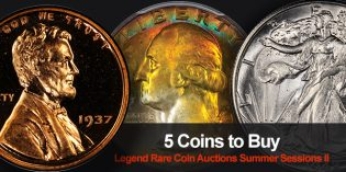 Legend Rare Coin Auction July 19, 2016 Summer Internet Sale Highlights