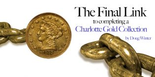 Classic US Coins – The Final Link to Completing a Charlotte Gold Collection