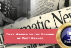 CoinWeek Podcast #34: Numismatic News Editor Dave Harper on the Passing of Chet Krause