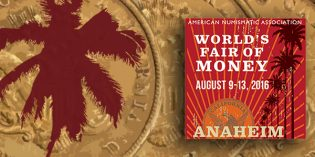 California Numismatists Embraced Anaheim World's Fair of Money