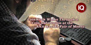 CoinWeek IQ: CoinWeek Walks Through an NGC Coin Submission at the ANA World's Fair of Money – 4K Video