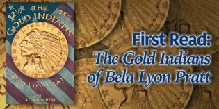 First Read: The Gold Indians of Bela Lyon Pratt by Allan Schein