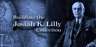Building a World Class Numismatic Gold Coin Collection: The Josiah K. Lilly Collection, Pt. 4