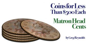 Classic U.S. Coins for Less Than $500 Each, Pt. 21: Matron Head Large Cents