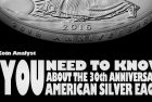 The Coin Analyst: All You Need to Know About the 30th Anniversary American Silver Eagle