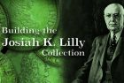 Building a World Class Numismatic Gold Coin Collection: The Josiah K. Lilly Collection, Pt. 5