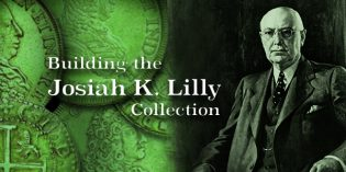 Building a World Class Numismatic Gold Coin Collection: The Josiah K. Lilly Collection, Pt. 12