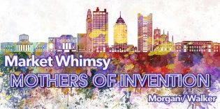 Market Whimsy: Mothers of Invention