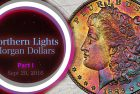 Toned Morgan Dollars of the Northern Lights Collection, Part 1 – 4K Video