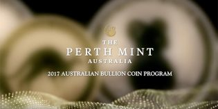 Gold & Silver News – Perth Mint Unveils Australia's 2017 Bullion Coin Program