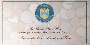 US Mint News – Forum to Discuss Numismatic Hobby
