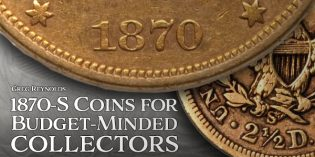 Classic US Coins: 1870-S Coins for Budget-Minded Collectors
