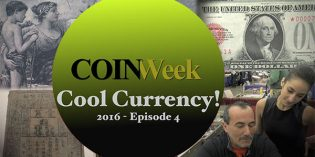 Coinweek Cool Currency! 2016 Episode 4 – 4K Video