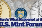 U.S. Mint Seeks Industry, Collector Insights at Numismatic Forum
