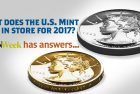 What's in Store at the U.S. Mint for 2017? CoinWeek Has the Answers