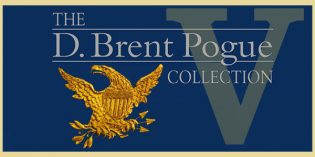 The D. Brent Pogue Collection, Part V: An Appreciation