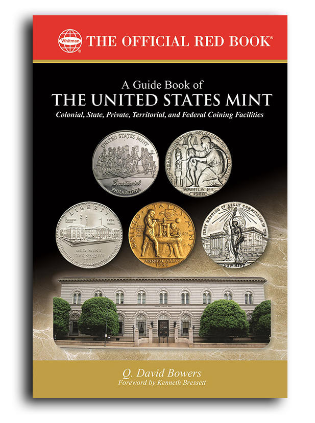 Front cover, Guide Book of the United States Mint by Q. David Bowers. Image courtesy Whitman Publishing