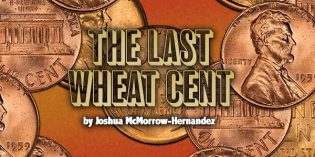 Classic US Coins – The Last Wheat Cent