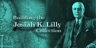Building a World Class Numismatic Gold Coin Collection: The Josiah K. Lilly Collection, Pt. 7