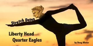 Classic US Gold – Stretch Dates: Liberty Head Quarter Eagles