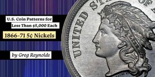 U.S. Coin Patterns for Less Than $5,000 Each, Part 4: 1866-71 5¢ Nickels