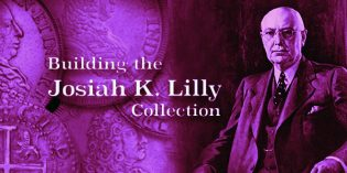 Building a World Class Numismatic Gold Coin Collection: The Josiah K. Lilly Collection, Pt. 10