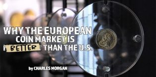 Why the European Coin Market Is Better Than the U.S.