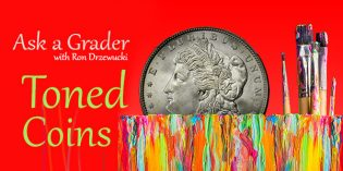 Ask a Grader with Ron Drzewucki: Toned Coins