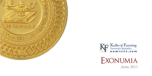 Kolbe & Fanning Exonumia Catalog April 2017 - Gold ANA Medal