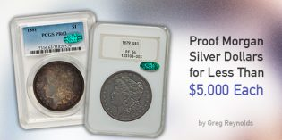 Classic US Coins – Proof Morgan Silver Dollars for Less Than $5,000 Each