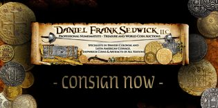 Consign Now for Daniel Frank Sedwick's Treasure, World & US Coin Auction #22