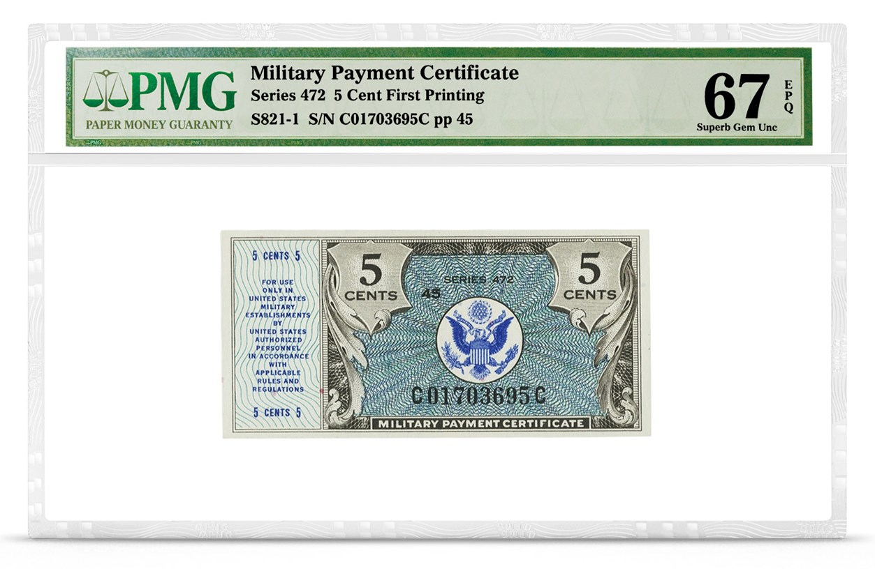 Military Payment Certificate, Series 472, 5 Cent, Graded PMG 67 Superb Gem Uncirculated EPQ, front