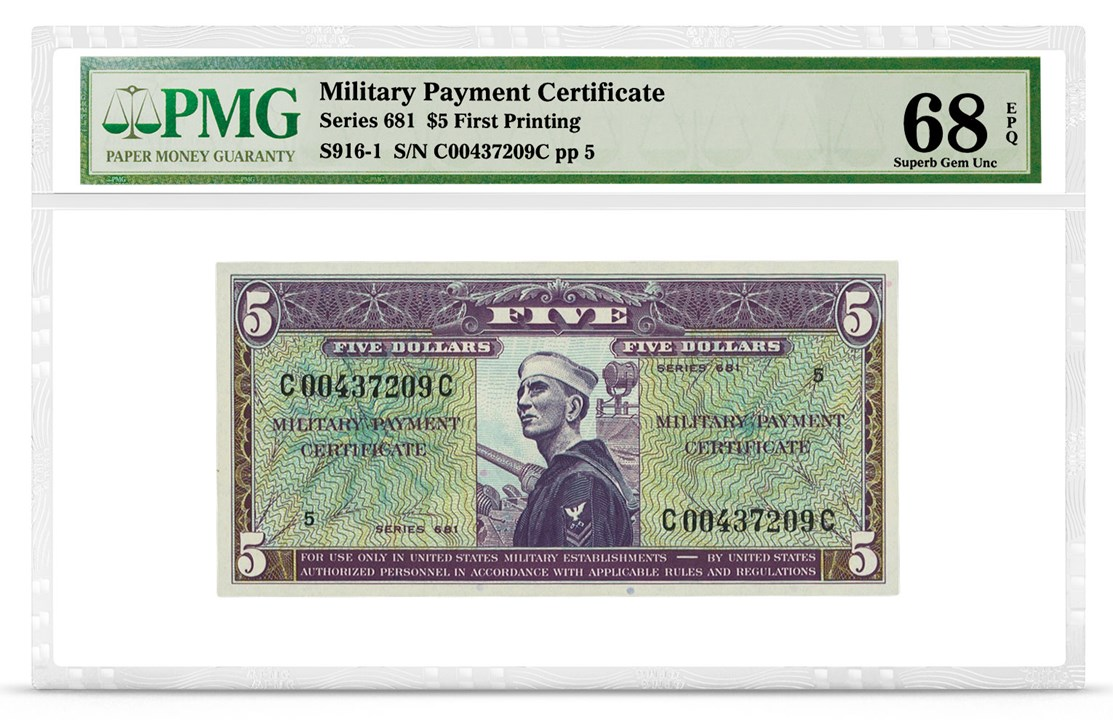 Military Payment Certificate, Series 681, $5, Graded PMG 68 Superb Gem Uncirculated EPQ, front