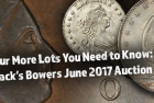 Four More Lots You Need to Know: Stack's Bowers June 2017 Auction