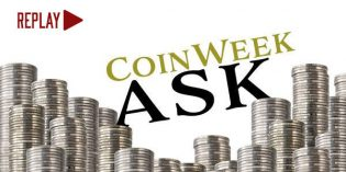 CoinWeek Ask Recap: Coin Collector Questions from July 19, 2017