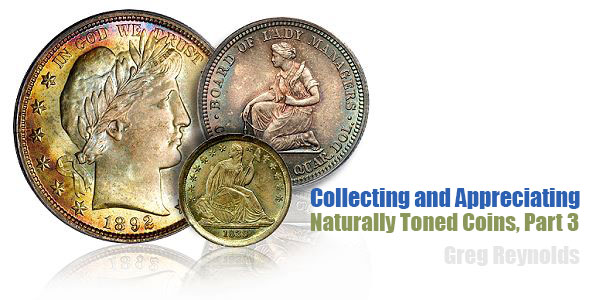 Collecting Naturally Toned Coins, Part 3