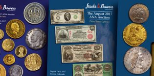 U.S. Coin Rarities Highlight Stack's Bowers Official Auction of 2017 ANA World's Fair of Money